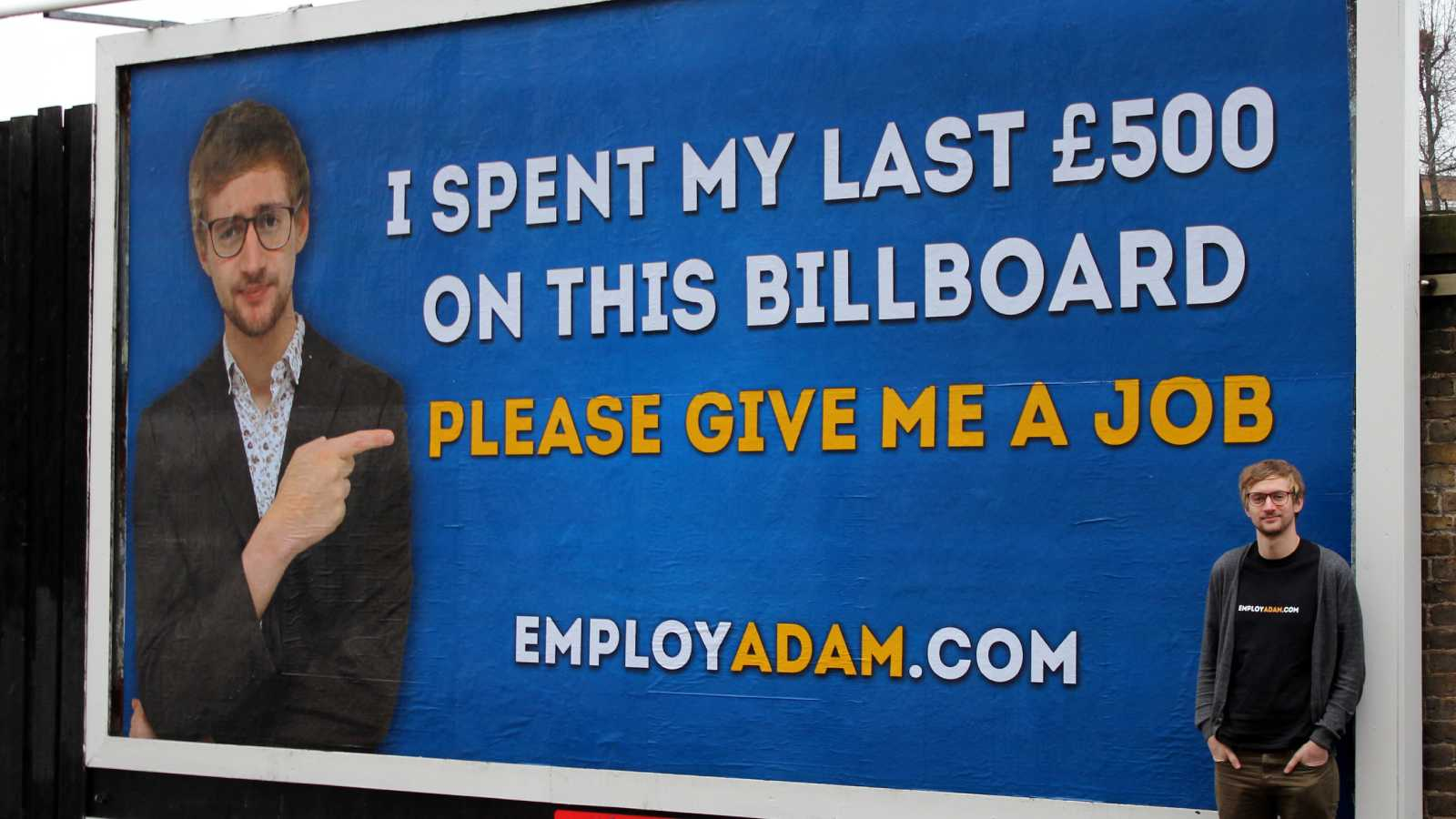 The graduate who spent his last £500 on a billboard begging for a job